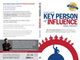 key person of influence by daniel priestley ⋆ rethinkpress com key person of influence by daniel priestley