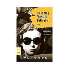slouching towards bethlehem essays reissue paperback joan slouching towards bethlehem essays reissue paperback joan didion