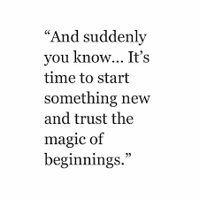 Beautiful Beginning Quotes Best of And Suddenly You Know Words Pinterest Suddenly Trust And