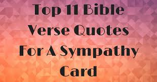 Sympathy Quotes New Top 48 Bible Verse Quotes For A Sympathy Card ChristianQuotes