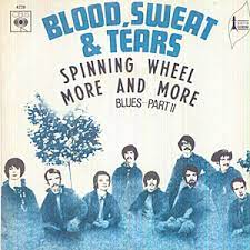 Their last appearance in the charts was 1970. Top 10 Blood Sweat Tears Songs