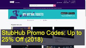 stubhub promo codes up to 25 off 2018