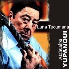 Luna Tucumana by Atahualpa Yupanqui - Pandora