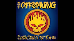 The Offspring - Conspiracy of One (full album) - YouTube