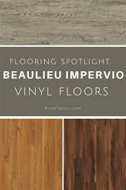 beaulieu impervio new standard is a vinyl series that offers a range of flooring styles to suit tastes from traditional to trendy with a 12 mil wear layer