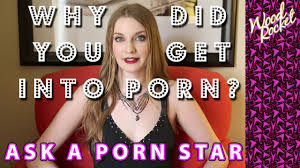 Ask A Porn Star Why Did You Get Into Porn YouTube