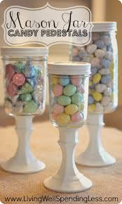 How To Decorate Mason Jars DiY Mason Jar Candy Pedestalsso cute super easy and CHEAP to 48