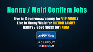 applying for nanny jobs nanny maids urgent hiring dont wait apply now uae labours
