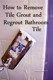 how to remove grout and regrout tile