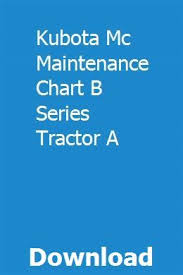 Kubota Mc Maintenance Chart B Series Tractor A Edoutxinna