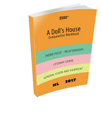 a dolls house essay a thesis on a dolls house by henrik ibsen a  a doll s house comparative study workbook a doll s house comparative study workbook hl17
