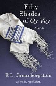 fifty shades of oy vey a parody book cover jpeg