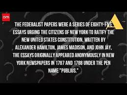 what is the federalist papers what is the federalist papers