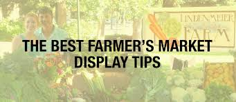 farmer s market display tips