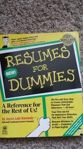 resume writing for dummies how to write a resumes by joyce lain  resume writing for dummies resumes joyce lain kennedy 9780470873618 amazoncom 15
