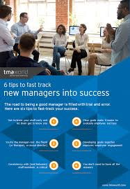 How To Get Into Management Infographic 6 Tips To Fast Track New Managers Into Success