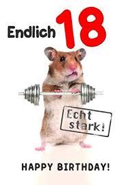 Karte Geburtstag Zahl 18 Tierisch Gut Drauf Lustig Freche Sprüche