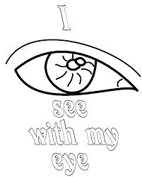Small Picture I see with my Eye Coloring Pages Free Printable Coloring Pages For