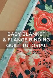 New Friday Tutorial: The Missouri Star Baby Quilt with Flange Binding &  Adamdwight.com