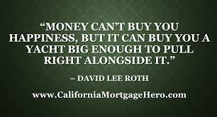 money can t buy you happiness inspirational quote   mortgage review