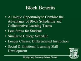 Block Scheduling Colleges Montgomery Township School District Montgomery High School Class Of