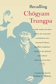 <b>Recalling Chogyam</b> Trungpa (English Edition) eBook: <b>Fabrice Midal</b> ...