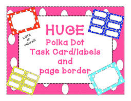 Labels With Border Huge Polka Dot Task Cards Labels Page Border Pack With Tons Of Colors