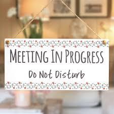 Quiet Please Meeting In Progress Sign Meeting In Progress Quiet Please Buttonhillcottage
