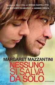 Nessuno si salva da solo - Margaret Mazzantini - epub - Libri