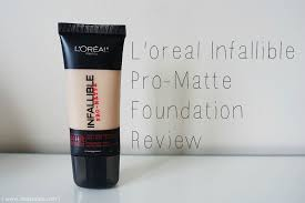 l oreal infallible pro matte foundation review loreal