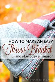 great tutorial for how to make an easy throw blanket and stay cozy all winter long
