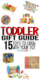 TODDLER GIFT GUIDE: 15 toys to grow with your tot. I love these ideas