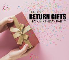 10 best return gifts for birthday party
