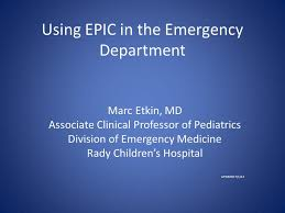 Using Epic In The Emergency Department Ppt Video Online