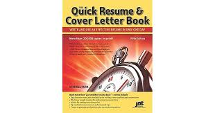 The Quick Resume & Cover Letter Book: Write And Use An Effective ...