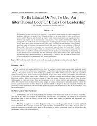 PDF) To Be Ethical Or Not To Be: An International Code Of Ethics For  Leadership