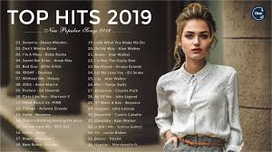 New Pop Songs Playlist 2019 Top 40 Songs Of 2019 Best Hits Music Playlist