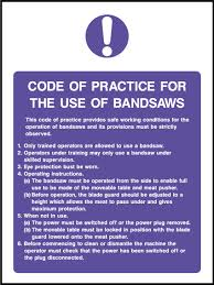 food hygiene food safety signs health and safety signs part 2 vat · code of practice for the use of the bandsaw sign