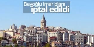 Beyoğlu imar planı iptal edildi