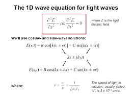 the 1d wave equation for light waves