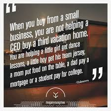 Small Business Quotes Best Small Business Quotes Lovely 48 Best Shop Small Go Local Quotes