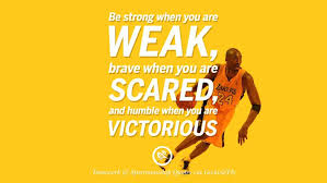Quotes About Basketball Magnificent Inspirational Quotes Basketball Be Strong When You Are Weak Brave