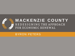 REDESIGNING THE APPROACH FOR ECONOMIC RENEWAL MACKENZIE COUNTY BYRON PETERS.  - ppt download