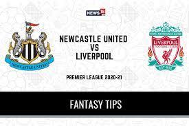 NEW vs LIV Dream 11 Team Prediction Premier League 2020-21 Newcastle United  vs Liverpool Play XI, Soccer Fantasy Tips - India News Republic