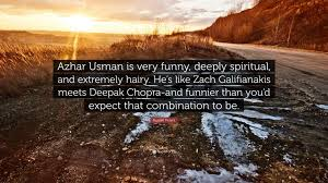 Russell Peters Quote Azhar Usman Is Very Funny Deeply Spiritual