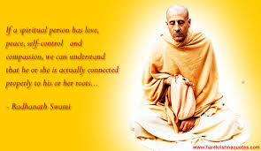 Spiritual Quotes On Love Qualities of a Spiritual Person Spiritual Quotes By ISKCON Desire Tree 72