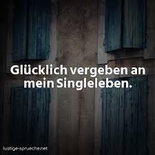 Single Sprüche Lustige Sprüche übers Single Sein Lustige Spruechenet