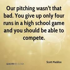 Quotes About High School New Scott Maddox Quotes QuoteHD