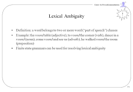 Lexical Ambiguity ! Definition: A Word Belongs To Two Or More Word ...