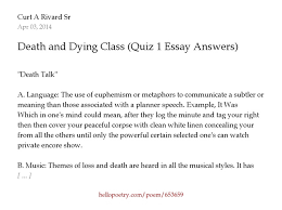 death and dying class quiz essay answers by curt a rivard sr  death and dying class quiz 1 essay answers by curt a rivard sr hello poetry